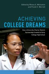 Achieving College DreamsHow a University-Charter District Partnership Created an Early College High School