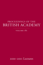Proceedings of the British Academy Volume 181, 2010-2011 Lectures