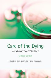 Care of the DyingA pathway to excellence