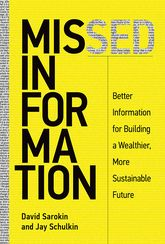 Missed Information: Better Information for Building a Wealthier, More Sustainable Future