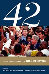 42Inside the Presidency of Bill Clinton