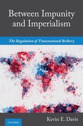 Between Impunity and ImperialismThe Regulation of Transnational Bribery