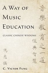 A Way of Music EducationClassic Chinese Wisdoms