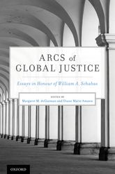 Arcs of Global JusticeEssays in Honour of William A. Schabas