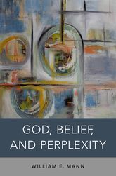 God, Belief, and Perplexity