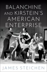 Balanchine and Kirstein's American Enterprise
