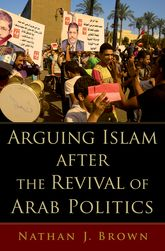 Arguing Islam after the Revival of Arab Politics