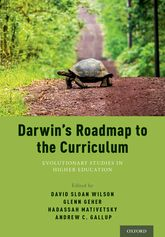 Darwin's Roadmap to the CurriculumEvolutionary Studies in Higher Education