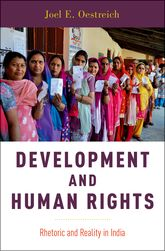 Development and Human RightsRhetoric and Reality in India