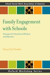Family Engagement in SchoolsStrategies for School Social Workers and Educators