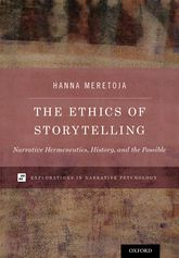 The Ethics of StorytellingNarrative Hermeneutics, History, and the Possible