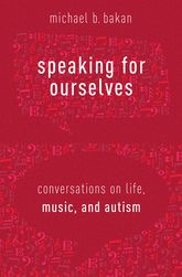 Speaking for OurselvesConversations on Life, Music, and Autism