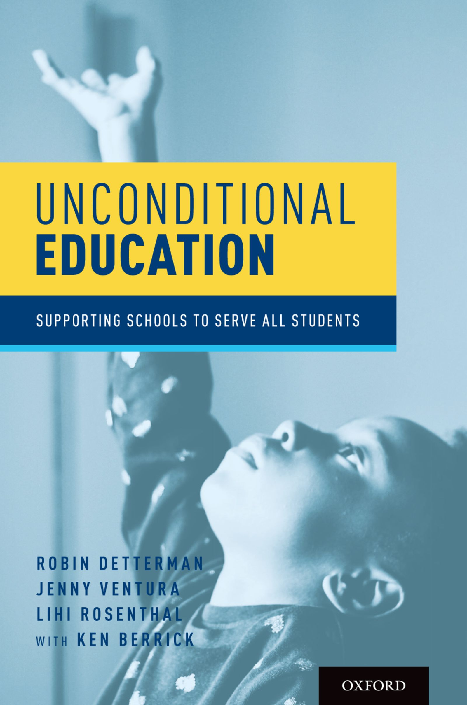 Unconditional EducationSupporting Schools to Serve All Students