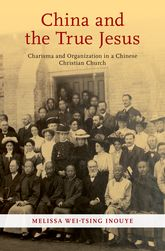 China and the True JesusCharisma and Organization in a Chinese Christian Church