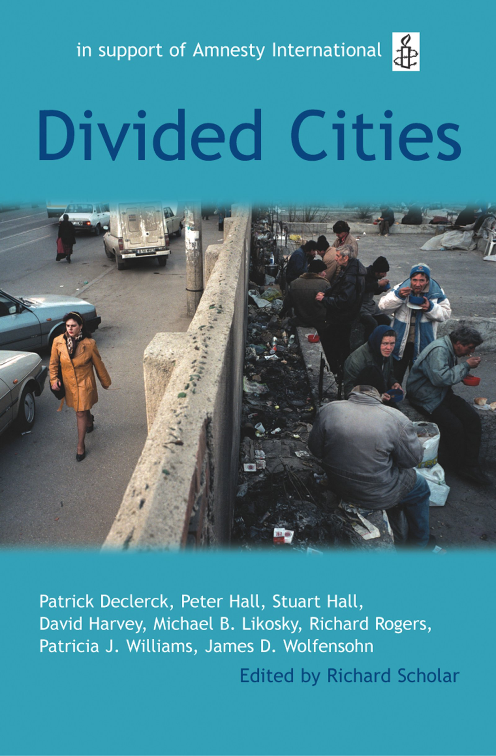 Divided CitiesThe Oxford Amnesty Lectures 2003