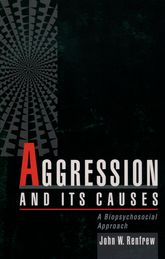 Aggression and Its CausesA Biopsychosocial Approach