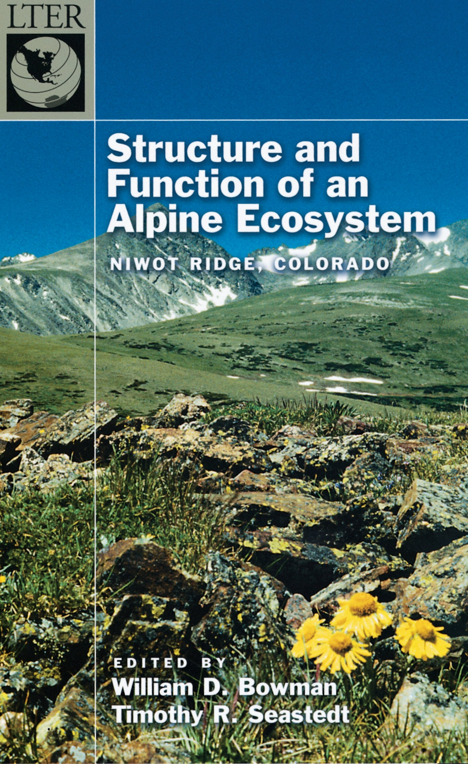 Structure and Function of an Alpine EcosystemNiwot Ridge, Colorado