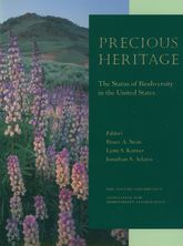 Precious HeritageThe Status of Biodiversity in the United States