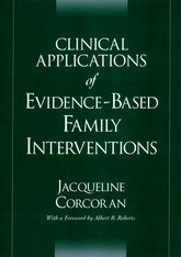 Clinical Applications of Evidence-Based Family Interventions$