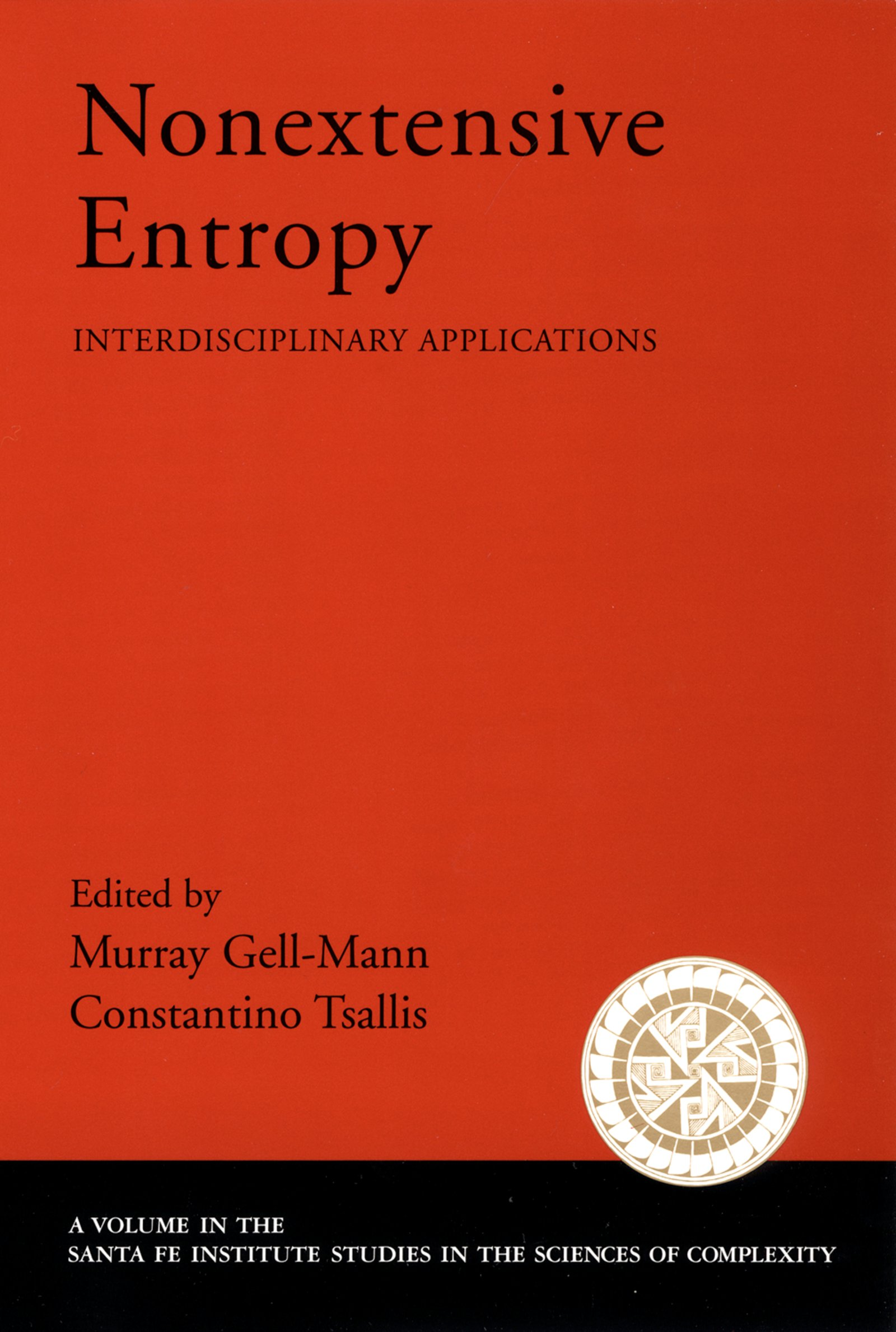 Nonextensive EntropyInterdisciplinary Applications