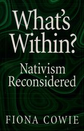 What's Within?Nativism Reconsidered