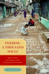 Feeding a Thousand SoulsWomen, Ritual, and Ecology in India- An Exploration of the Kolam