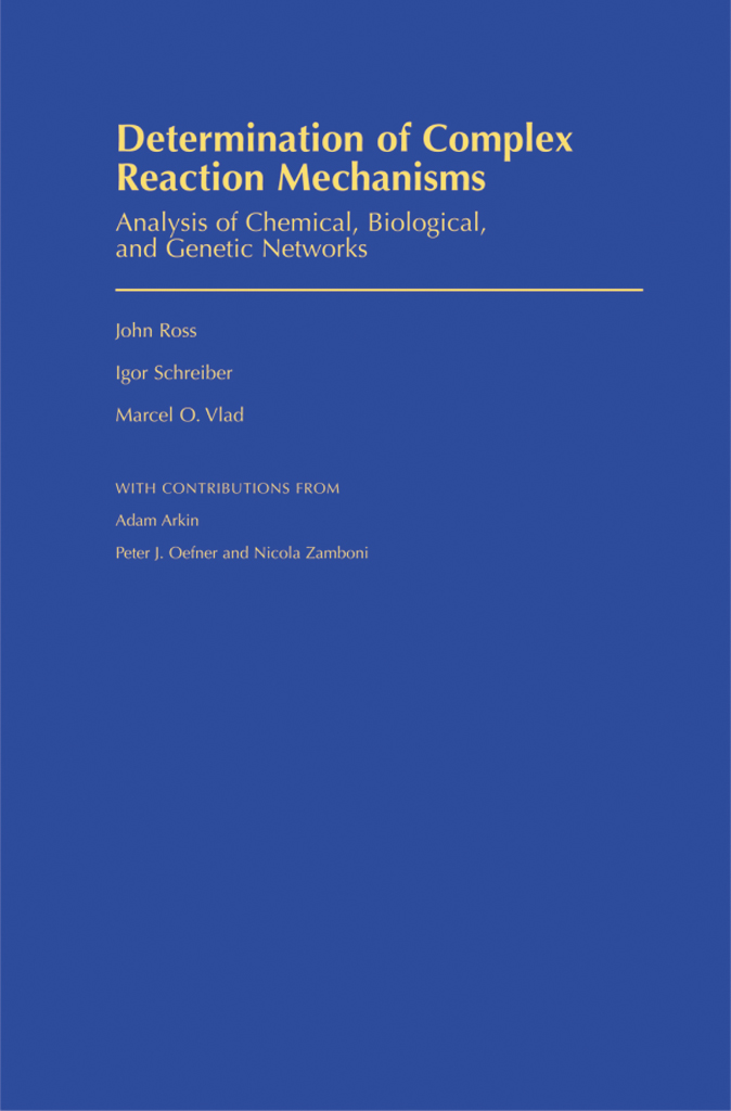 Determination of Complex Reaction MechanismsAnalysis of Chemical, Biological, and Genetic Networks