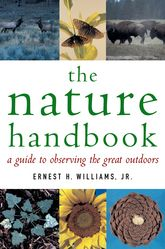 The Nature HandbookA Guide to Observing the Great Outdoors