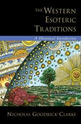 The Western Esoteric TraditionsA Historical Introduction