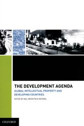 The Development AgendaGlobal Intellectual Property and Developing Countries