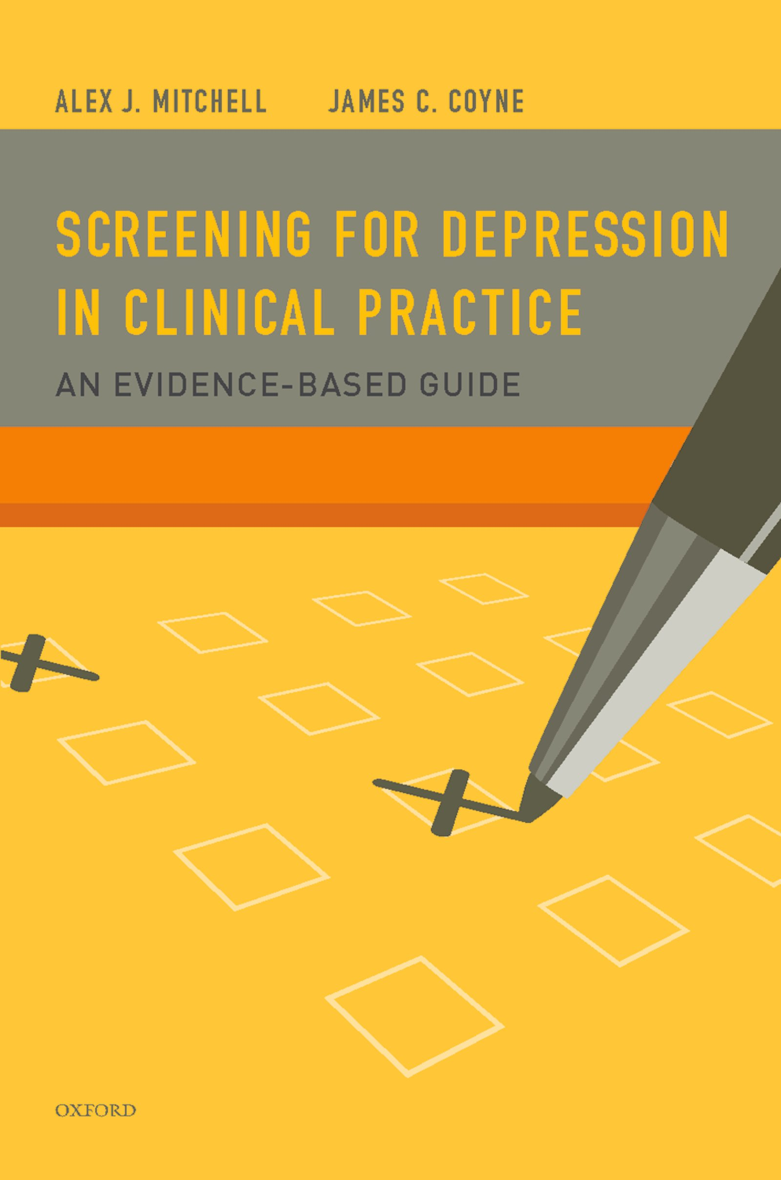 Screening for Depression in Clinical PracticeAn Evidence-Based Guide