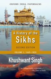 A History of the Sikhs: Volume 1: 1469-1838