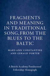 Fragments and Meaning in Traditional SongFrom the Blues to the Baltic