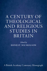 A Century of Theological and Religious Studies in Britain, 1902-2002