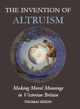 The Invention of Altruism
