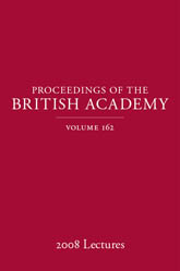 Proceedings of the British Academy, Volume 162, 2008 Lectures