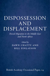 Dispossession and Displacement: Forced Migration in the Middle East and North Africa