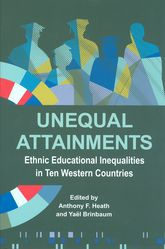 Unequal AttainmentsEthnic educational inequalities in ten Western countries$