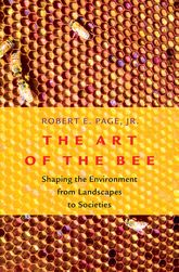 The Art of the BeeShaping the Environment from Landscapes to Societies