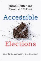 Accessible ElectionsHow the States Can Help Americans Vote