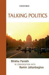Talking Politics: Bhikhu Parekh in Conversation with Ramin Jahanbegloo