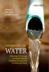 Controlling the WaterMatching Technology and Institutions in Irrigation Management in India and Nepal
