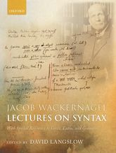 Jacob Wackernagel, Lectures on SyntaxWith Special Reference to Greek, Latin, and Germanic