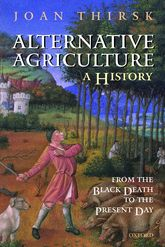 Alternative Agriculture: A HistoryFrom the Black Death to the Present Day