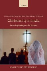 Christianity in IndiaFrom Beginnings to the Present