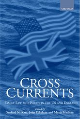 Cross CurrentsFamily Law and Policy in the US and England