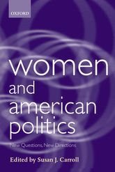 Women and American PoliticsNew Questions, New Directions