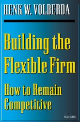 Building the Flexible FirmHow to Remain Competitive
