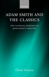 Adam Smith and the ClassicsThe Classical Heritage in Adam Smith's Thought
