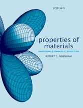 Properties of MaterialsAnisotropy, Symmetry, Structure